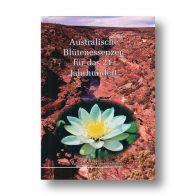Australische Blütenessenzen für das 21. Jahrhundert