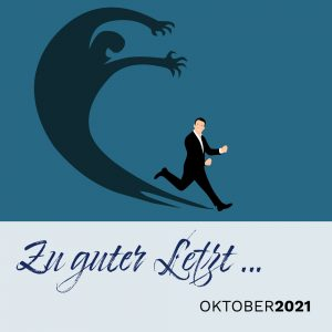 Read more about the article Zu guter Letzt … (Oktober 2021)
